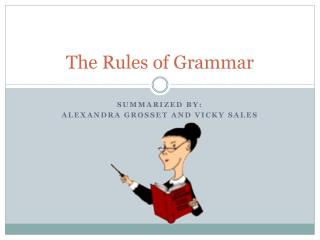 The Rules of Grammar
