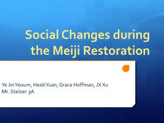 Social Changes during the Meiji Restoration