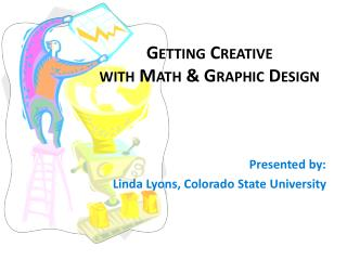 Getting Creative with Math & Graphic Design