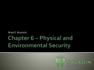 Chapter 6 � Physical and Environmental Security