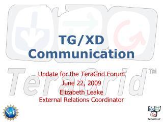TG/XD Communication