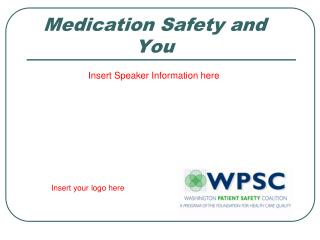 Medication Safety and You