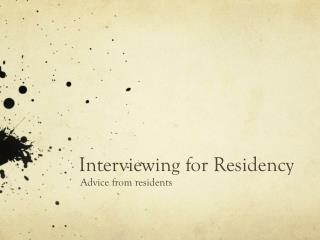 Interviewing for Residency