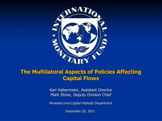 The Multilateral Aspects of Policies Affecting Capital Flows