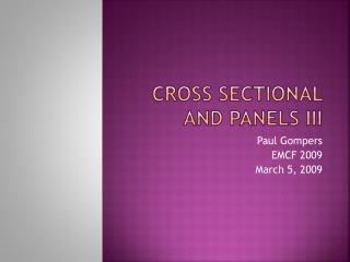 Cross sectional and panels III