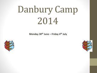 Danbury Camp  2014