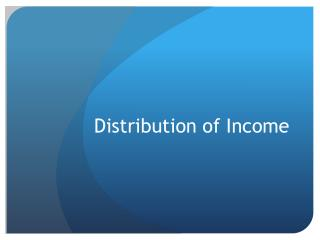 Distribution of Income