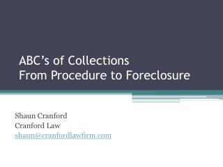 ABC's of Collections From Procedure to Foreclosure