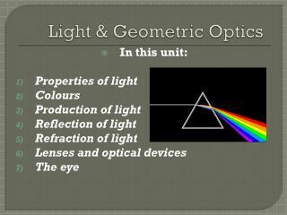 Light & Geometric Optics
