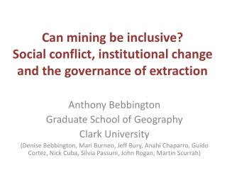 Can mining be inclusive? Social conflict, institutional change and the governance of extraction