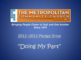 "2012–2013 Pledge Drive ""Doing My Part"""