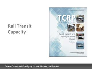 Rail Transit Capacity