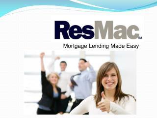 Mortgage Lending Made Easy