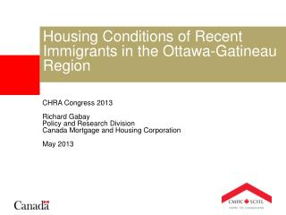 Housing Conditions of Recent Immigrants in the Ottawa-Gatineau Region