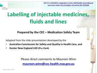 Labelling of injectable medicines, fluids and lines
