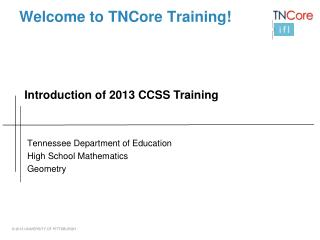 Welcome to  TNCore  Training!