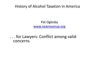 History of  Alcohol Taxation in  America