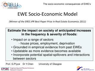 EWE Socio-Economic Model (Winner of the ERES JPR Best Paper Prize in Real Estate Economics 2011)