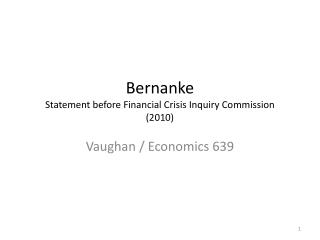 Bernanke Statement before Financial Crisis Inquiry Commission (2010)