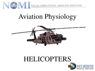 aviation physiology     helicopters