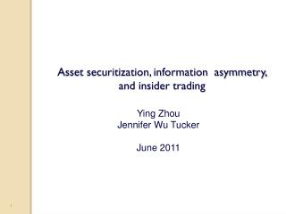 Asset securitization, information  asymmetry, and insider trading