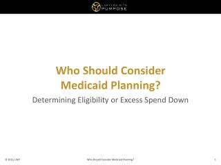 Who Should  Consider Medicaid Planning?