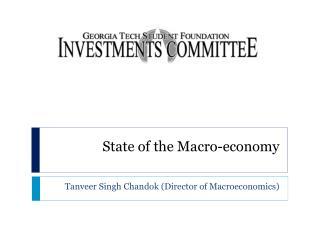 State of the Macro-economy