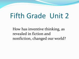 Fifth Grade  Unit 2