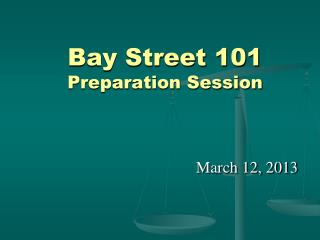 Bay Street 101 Preparation Session