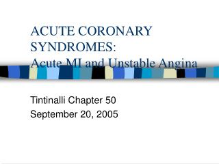 acute coronary syndromes: acute mi and unstable angina