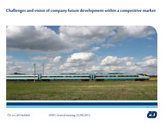 Challenges and vision  of company future development within  a  competitive  market