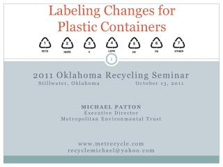 Labeling Changes for  Plastic Containers