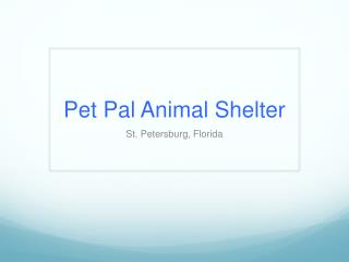 Pet Pal Animal Shelter