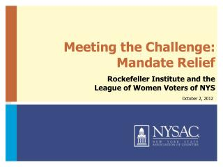 Meeting the Challenge: Mandate Relief