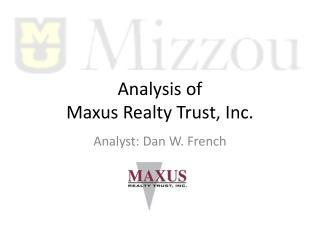Analysis of Maxus Realty Trust, Inc.