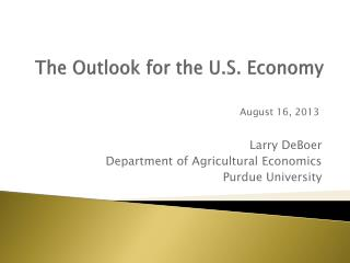 The Outlook for the U.S. Economy