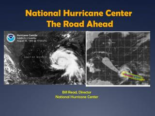 National Hurricane Center  The Road Ahead