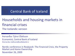 Households and housing markets in financial crises The Icelandic version