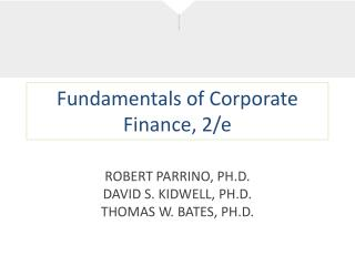 Fundamentals of Corporate Finance, 2/e