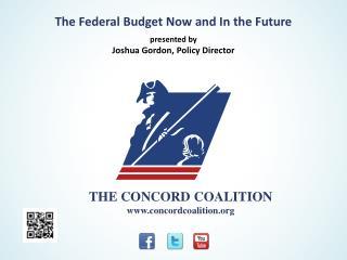 THE  CONCORD COALITION www.concordcoalition.org