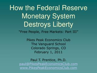 How the Federal Reserve Monetary System Destroys Liberty