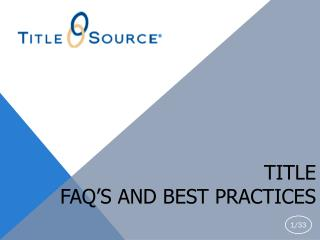 Title  FAQ's and Best Practices