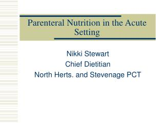 parenteral nutrition in the acute setting