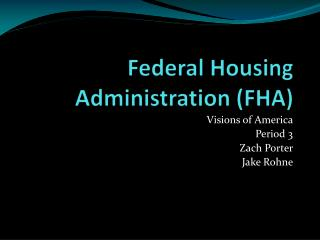 Federal Housing Administration (FHA)