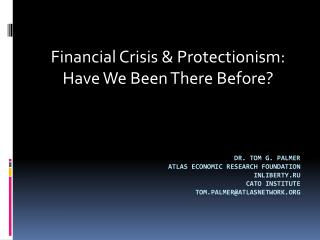 Dr. Tom G. Palmer Atlas Economic  RESearch  Foundation InLiberty.ru cato  institute tom.palmer@atlasnetwork.org