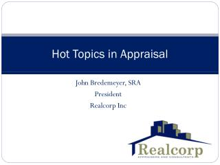 Hot Topics in Appraisal