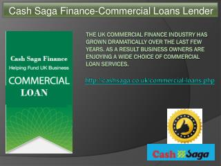 Cash Saga Finance-Commercial Loans Lender