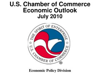 U.S. Chamber of Commerce  Economic Outlook July 2010