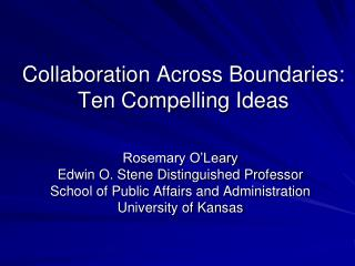 Collaboration Across Boundaries: Ten Compelling Ideas