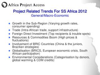 Project Related Trends For SS Africa 2012 General/Macro-Economic